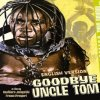 Goodbye Uncle Tom : hard but realistic movie about slavery
